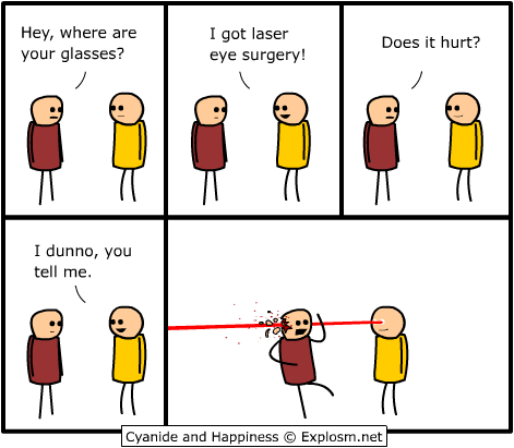 cyanide and happiness laser eye surgery