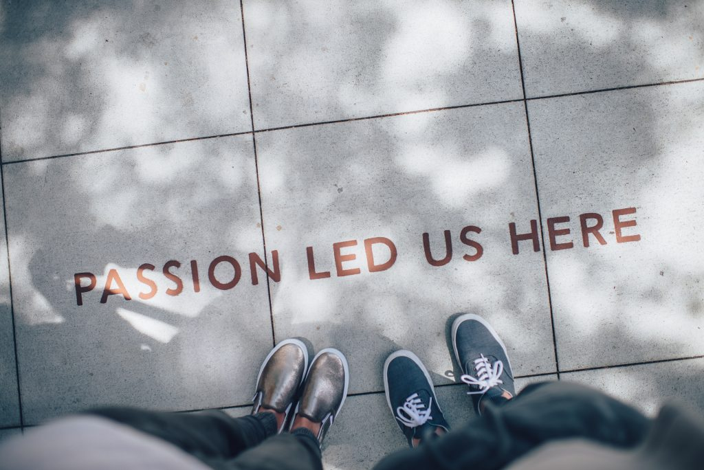 'Passion led us here' written on the pavement.