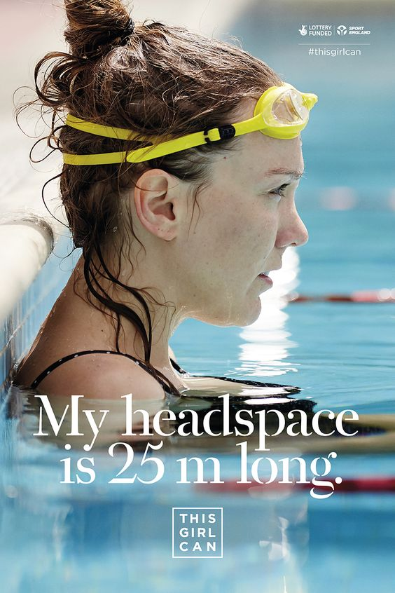 """This Girl Can advert. """"My headspace is 25m long."""" Image of a woman in a swimming pool."""