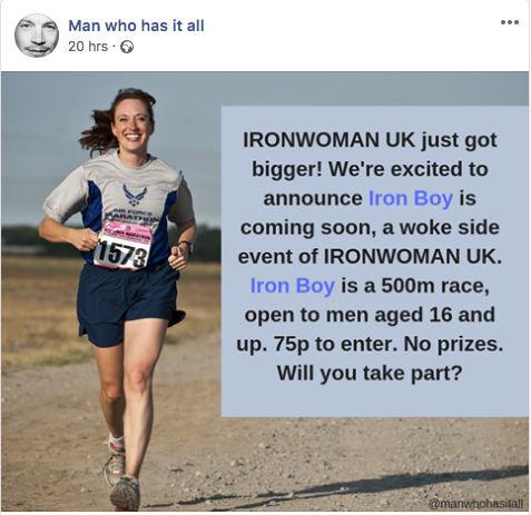 """A woman running with text superimposed on the image: """"IRONWOMAN UK just got bigger! We're excited to announce Iron Boy is coming soon, a woke side event of IRONWOMAN UK. Iron Boy is a 500m race, open to men aged 16 and up. 75p to enter. No prizes. Will you take part?"""""""