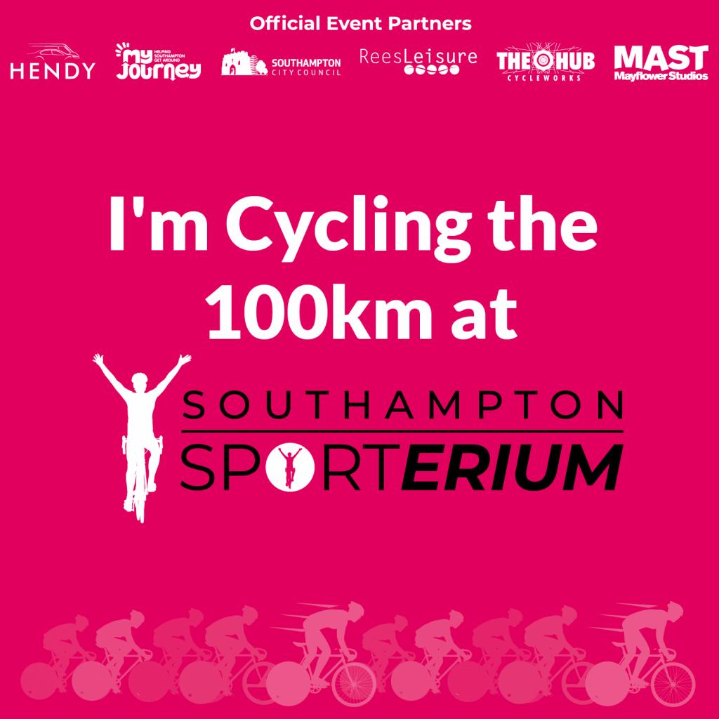 Pink cycling banner that says 'I'm cycling 100km at Southampton Sporterium'.